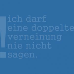 Doppelte Verneinung - Negation - Deutsch als Fremdsprache