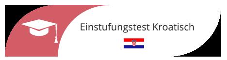 Einstufungstest in Hamburg für Kroatisch